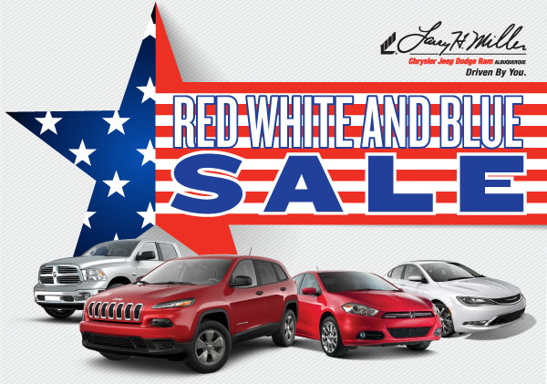 Larry H. Miller Chysler Jeep Dodge Ram Albuquerque </br>Red White and Blue Sale.