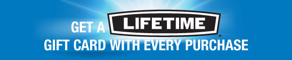 Lifetime Gift Card with Purchase